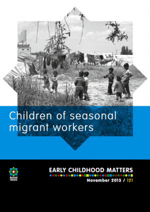 Publication ECM121 Children of seasonal migrant workers