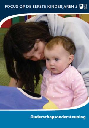 Ouderschapsondersteuning - Focus op de eerste kinderjaren