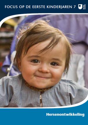 Hersenontwikkeling - Focus op de eerste kinderjaren
