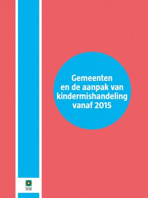 Cover_R3_Gemeenten en de aanpak van kindermishandeling