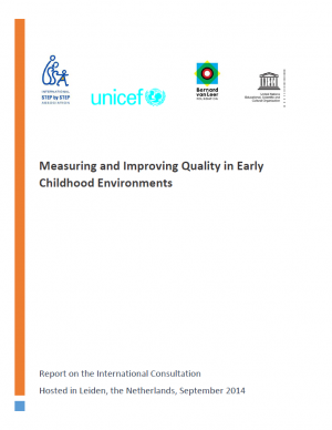 Publication Report Counting on Quality: Measuring and Improving Quality in Early Childhood Environments
