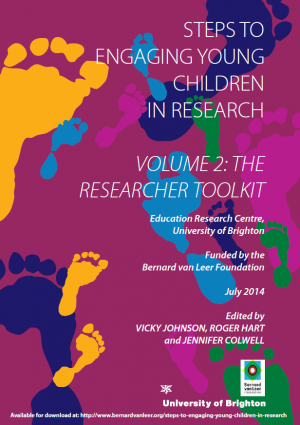 Steps for Engaging Young Children in Research Volume 2: The Researcher Toolkit - Bernard van Leer Foundation