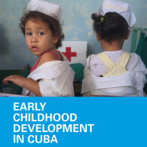 ECM - what we can learn from the Cuban Early Childhood development system - Bernard van Leer Foundation