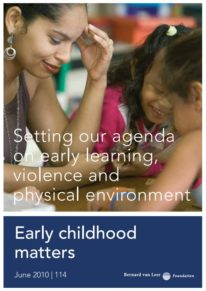 Setting our agenda on early learning, violence and physical environment - Early Childhood Matters
