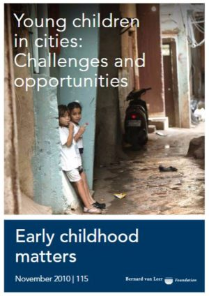Young children in cities: Challenges and opportunities - Early Childhood Matters