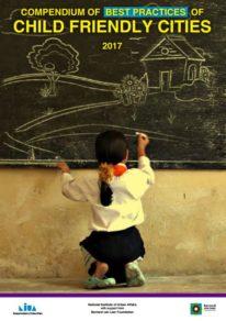 Compendium of Best Practices of Child Friendly Cities 2017