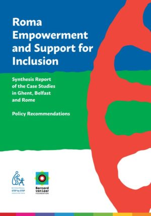 Roma Empowerment and Support for Inclusion report - Synthesis report of the Case Studies in Ghent, Belfast and Rome – Policy Recommendation