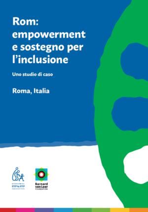 Rom empowerment e sostegno - Bernard van Leer Foundation