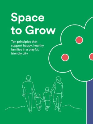 Space to Grow - Gehl Institute and Gehl