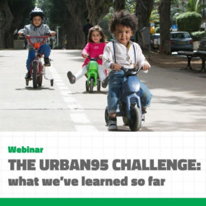 The Urban95 Challenge: what we've learned so far - March 2018