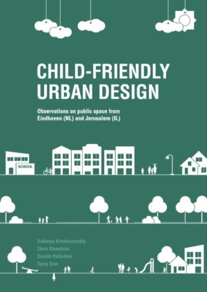 Child-friendly urban design - Bernard van Leer Foundation
