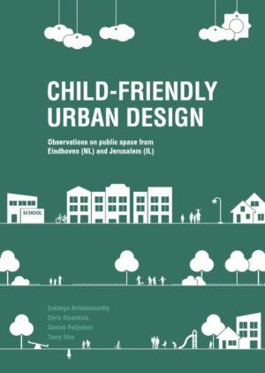 Child-friendly urban design - Bernard van Leer Foundation