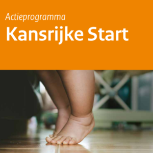 actieprogramma Kansrijke Start - Bernard van Leer Foundation