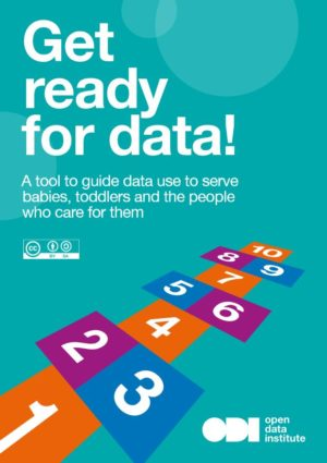 Get ready for data! - A tool to guide data use to serve babies, toddlers and the people who care for them