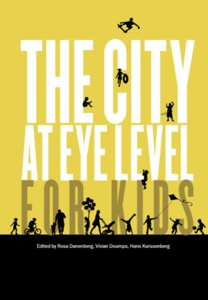 The City at Eye Level for Kids