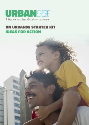 An Urban95 Starter Kit - ideas for action